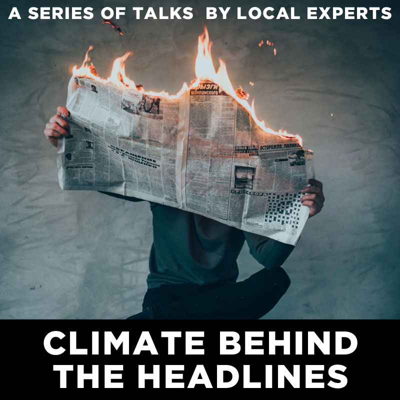 Climate behind the headlines -Talks